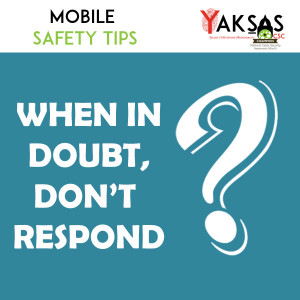 Mobile Safety Tip: Doubt