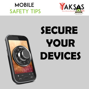 Mobile Safety Tips: Secure Device
