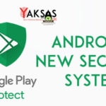 Google Play Protect: Android's New Security System